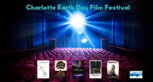 The Charlotte Earth Day Film festival was a success!